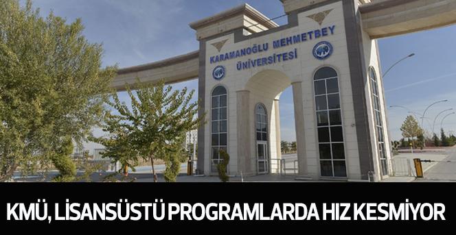 KMÜ'ye 4 Yeni Lisansüstü Programı Açıldı