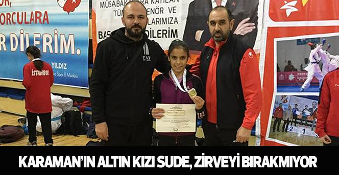 Karaman'ın Altın Kızı Sude, Zirveyi Bırakmıyor