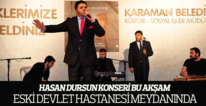 Hasan Dursun Karamanlılarla Buluşuyor