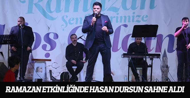 Ramazan Etkinliğinde Hasan Dursun Sahne Aldı