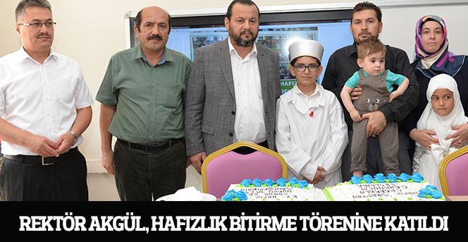 Rektör Akgül, Hafızlık Bitirme Törenine Katıldı