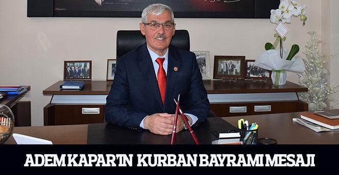 Karaman İl Genel Meclisi Başkanı Adem Kapar'ın Kurban Bayramı Mesajı