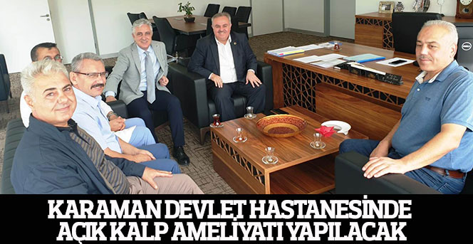 Karaman Devlet Hastanesinde Açık Kalp Ameliyatı Yapılacak