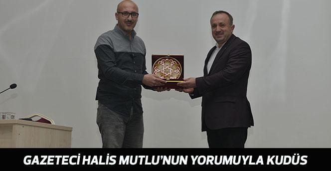 Gazeteci Halis Mutlu'nun Yorumuyla Kudüs