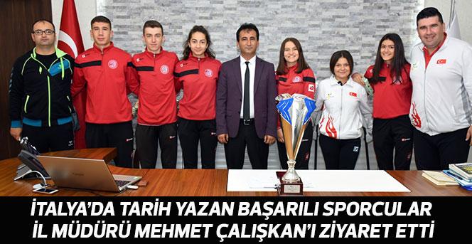 Başarılı Sporcular İl Müdürü Mehmet Çalışkan'ı Ziyaret Etti