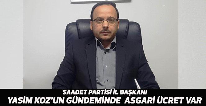 Saadet Partisi İl Başkanı Yasim Koz yazılı bir açıklama yaptı.