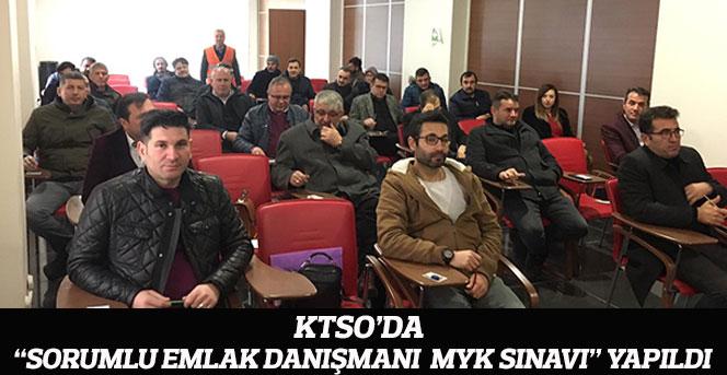 """KTSO'da """"Sorumlu Emlak Danışmanı  Myk Sınavı"""" Yapıldı"""