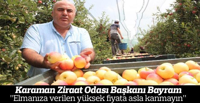 """Başkanı Bayram: """"Elmanıza verilen yüksek fiyata asla kanmayın"""""""