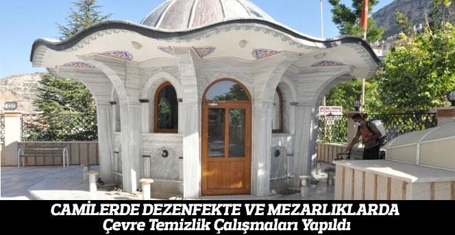 Camilerde Dezenfekte Ve Mezarlıklarda Çevre Temizlik Çalışmaları Yapıldı