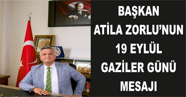 Başkan Zorlu'nun 19 Eylül Gaziler Günü Mesajı