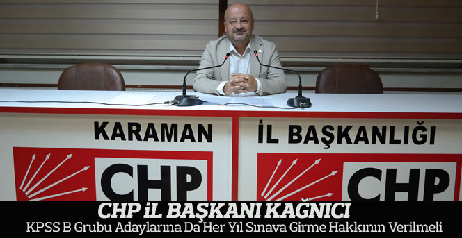 KPSS B grubu adaylarına da her yıl sınava girme hakkının verilmeli