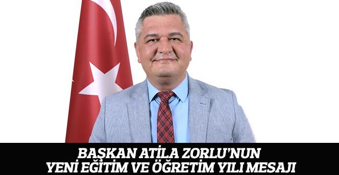 Başkan Atila Zorlu'nun Yeni Eğitim Ve Öğretim Yılı Mesajı