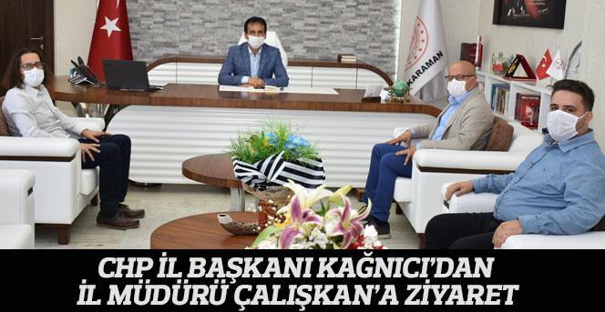 CHP İl Başkanı Kağnıcı'dan İl Müdürü Çalışkan'a Ziyaret