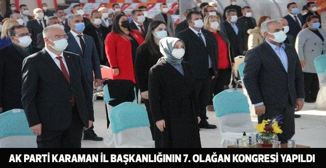 Ak Parti Karaman İl Başkanlığının 7. Olağan Kongresi Yapıldı.