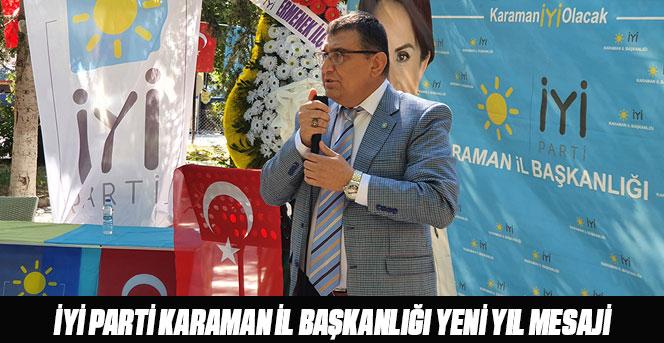 İYİ Parti Karaman İl Başkanlığı Yeni Yıl Mesaji