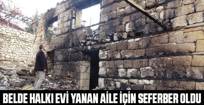 Belde halkı evi yanan aile için seferber oldu
