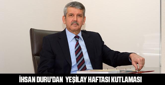 İhsan Duru'dan  Yeşilay Haftası kutlaması
