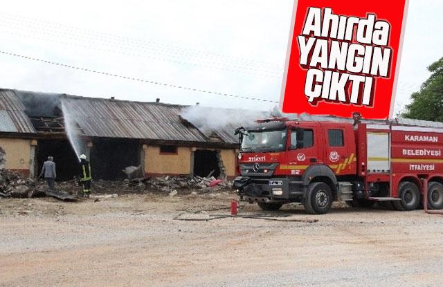Karaman'da bir çiftlikte ahırda yangın çıktı
