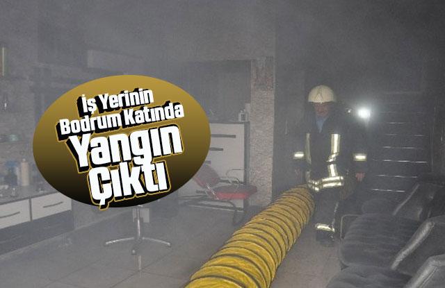 İş Yerinin Bodrum Katında Çıkan Yangın Korkuttu