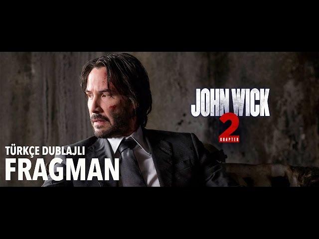 JOHN WICK 2 (2017) TÜRKÇE DUBLAJLI FRAGMAN